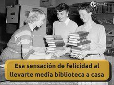 Esa sensación de felicidad al llevarte media biblioteca a casa