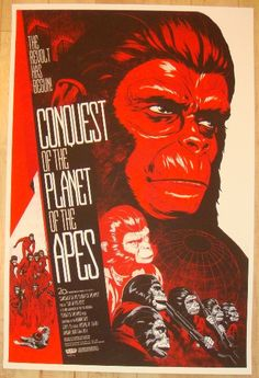 Conquest Of The Planet Of The Apes - silkscreen movie poster (click image for more detail) Artist: Phantom City Creative Venue: Alamo Drafthouse Location: Austin, TX Date: 2012 Edition: 370; numbered