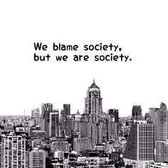 We are society