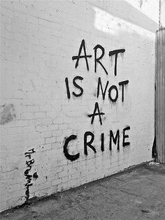 #art #crime #street #graffits #wall