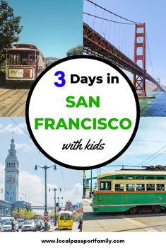 San Francisco Itinerary: 3 Days with Kids San Francisco With Kids, San Francisco Travel, Golden Gate Park, Golden Gate Bridge, Travel With Kids, Family Travel, San Fransisco, North Beach, United States Travel