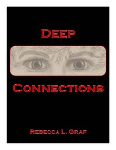 """Deep Connections by RebeccaGraf #Review: """"This was a great thriller/supernatural/romance book."""" @Rebecca Graf"""
