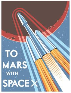To Mars with SpaceX - 16x20 Poster Print