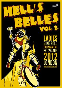 Hell's Belles ladies bike polo tournament 24th August... sorry I missed it...