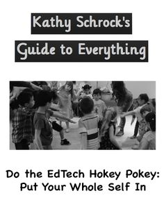 Support materials for the EdTech Hokey Pokey presentation.