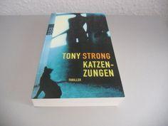 Tony Strong-Katzenzungen (2007, Taschenbuch)