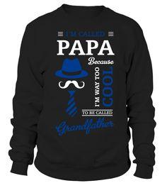 I'M CALLED PAPA  grandparent#tshirt#tee#gift#holiday#art#design#designer#tshirtformen#tshirtforwomen#besttshirt#funnytshirt#age#name#october#november#december#happy#grandparent#blackFriday#family#thanksgiving#birthday#image#photo#ideas#sweetshirt#bestfriend#nurse#winter#america#american#lovely#unisex#sexy#veteran#cooldesign#mug#mugs#awesome#holiday#season#cuteshirt