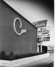 WEST HOLLYWOOD:  Ciro's Nightclub on the Sunset Strip on Sunset Blvd.  From the evidence of the billing, this must be from sometime about 1956-60.  For a while, even after Sammy went solo, the Will Mastin Trio still received billing...