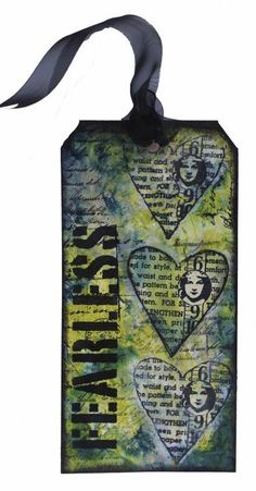 """Marjie Kemper - """"Fearless"""" Tag Video Tutorial How-to video using tissue paper and stamps with DecoArt Fluid Acrylic Paint and a StencilGirl Products stencil on a shipping tag (Marjie Kemper)"""