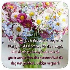 Lekker verjaar Birthday Qoutes, Happy Birthday Wishes, Afrikaanse Quotes, Prayer For You, Guys And Dolls, Happy B Day, Birthdays, Messages, Crafts