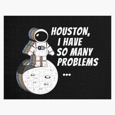 Creative Design, Houston, Jigsaw Puzzles, Things To Come, Art Prints, Space, Printed, Awesome, Products