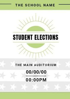Design an amazing student council election poster, that will catch everyones eye and get you elected. Tons of fully customizable and easy to use student council templates Student Council Posters, Page Borders, Green And Grey, Names, Graphic Design, School, Sun, Stars, Sterne