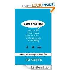 God Told Me: Who to Marry, Where to Work, Which Car to Buy...And I'm Pretty Sure I'm Not Crazy [Kindle Edition]