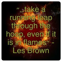 Have faith in yourself! Les Brown #quotes