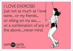 This is why I'm not in better shape.