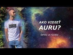 AKO VIDIEŤ AURU? - YouTube