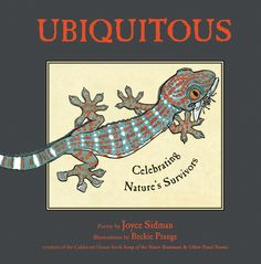 Info and Reader's Guide for UBIQUITOUS by Joyce Sidman