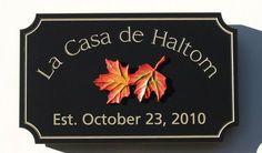 La Casa de Haltom Property Sign   Danthonia Designs