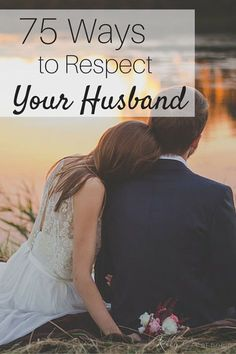 Men crave respect from their wives. Believe it or not, they know you love them. Often they wonder if you respect them. Check out this list of 75 ways to respect your husband and enjoy a free printable too!
