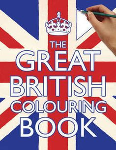 The Great British Colouring Book (Paperback): 9781407132037