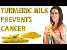 Turmeric milk prevents Cancer