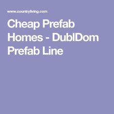 Cheap Prefab Homes - DublDom Prefab Line