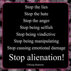You don't really love your child if you alienate them from their dad & family. STOP the Parental Alienation!