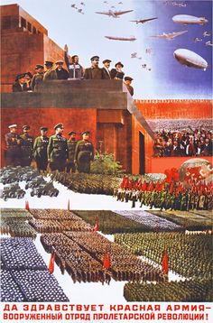 « Long live the Red Army, an armed detachment of the proletarian revolution. » (1933)