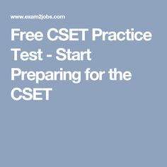 Free CSET Practice Test - Start Preparing for the CSET