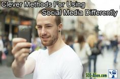 Social Marketing: Five Clever Methods For Using Social Media Differently
