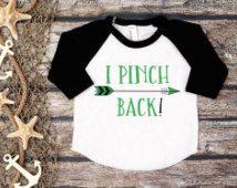 Kid's St. Patrick's Tee;I Pinch Back Shirt;Funny St. Patricks Day Shirt;Happy St. Patrick's Day;First St. Patrick's Day Shirt;