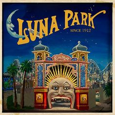 Luna Park Melbourne - A century of Fun! Book can be purchased from Luna Park… Australia Day, Victoria Australia, Melbourne Australia, Melbourne Victoria, Posters Australia, Art Folder, St Kilda, Coney Island, Vintage Travel Posters