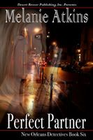 New Orleans Detective - Book Six: Perfect Partner