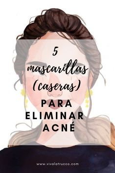 Face mask for redness - Top 5 Mascarillas (caseras) Para Eliminar Acne Face Mask For Redness, Acne Face Mask, Acne Facial, Face Masks, Skin Tips, Skin Care Tips, Diy Acne Mask, Tumeric Hair, Beauty Hacks Acne