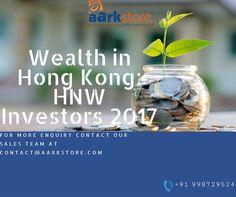 Wealth in Hong Kong: HNW Investors 2017