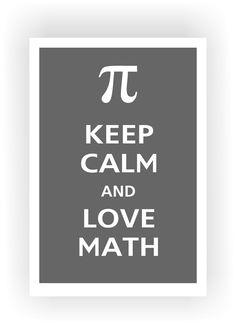 Keep Calm and LOVE MATH Poster