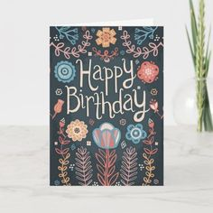 Floral Happy Birthday Card Birthday Cards For Her, Handmade Birthday Cards, Birthday Greeting Cards, Custom Greeting Cards, Birthday Greetings, Birthday Wishes, Birthday Invitations, Card Birthday, Invites
