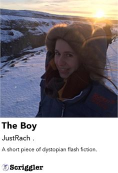 The Boy by JustRach . https://scriggler.com/detailPost/story/30629