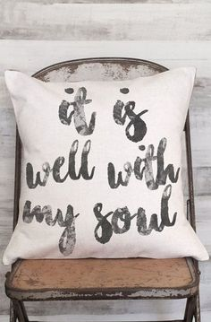 Pillow Cover It is Well With My Soul Inspirational Gift