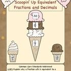 Scoopin' Up Equivalent Fractions and Decimals is aligned to both CCSS and California Content Standards in preparation for state mandated testing.  Students are asked to make ice cream cones by matching equivalent fractions and decimals.  There are two small activities and a worksheet provided. $2.00