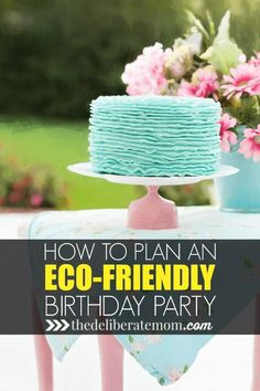 Think green! Check out these tips on how to throw an eco-friendly birthday party! From party decor to party invitation ideas. make your next party GREEN! Invitation Ideas, Party Invitations, Invitation Birthday, Eco Kids, Eco Friendly Cleaning Products, Sustainable Gifts, Sustainable Living, Zero Waste, Birthday Parties