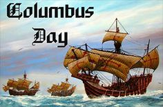 Columbus Day with the Niña, Pinta and Santa Maria