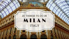 Top 20 Things To Do In Milan Italy Travel Guide: Samuel and Audrey explore the fashion capital of Europe. But of course there is more to do in Milan than just go shopping. So they will be showing you 20 attractions around town.