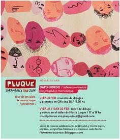 Maria J. Luque - PLUQUE TOUR 2014 / fecha 2 : ROSARIO, ARGENTINA / Muestra y exposición de dibujos en Oficina 26 (pasaje pam córdoba 954) y talleres / para inscripción de los talleres vía pluquetour@gmail.com /  * los talleres son sobre creación de fanzines y creación de personajes para cómics. http://www.flickr.com/photos/marialange/12483375135/