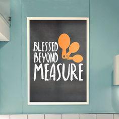 PRINTABLE Blessed Beyond Measure Orange Measuring Spoons Chalkboard Art Print Chalkboard Wall Art Kitchen Art Print Kitchen Wall Art by indulgemyheart on Etsy