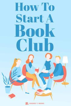 Here's everything you've ever needed to know about starting your very own book club, from in-person meetings to digital groups. Best Book Club Books, 100 Best Books, Book Club Reads, Up Book, Book Of Life, Good Books, Books To Read, Reading Club, Reading Lists