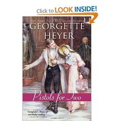 Pistols for Two: Georgette Heyer: 9781402256981: Amazon.com: Books
