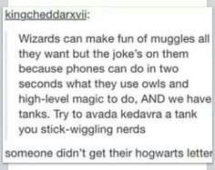 someone didn't get their hogwarts letter