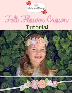 Felt Flower Crown Tutorial for beginners by Molly and Mama