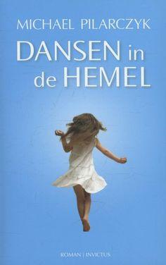 Recensie: Dansen in de hemel, Michael Pilarczyk | Tips voor mooie boeken om te lezen #boeken #romans #lezen #recensies #literatuur
